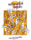 101 Mathematical Projects by David Hobbs, Brian Bolt (Paperback, 1989)