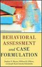 Behavioral Assessment and Case Formulation by Joseph Kaholokula, William O'Brien, Stephen N. Haynes (Hardback, 2011)