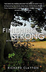 Finishing Strong by Richard Clayton (Paperback / softback, 2011)
