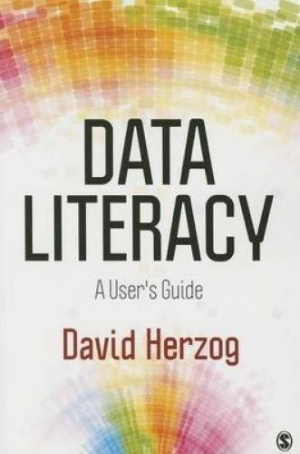 1 of 1 - Data Literacy: A User's Guide by David L. Herzog (Paperback, 2015)