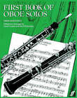 First Book of Oboe Solos: (Oboe and Piano) by Janet Craxton, Alan Richardson (Paperback, 2000)