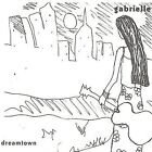 Dreamtown by Gabrielle Gewirtz (CD, Sep-2000, Gabrielle)
