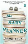The Baby Planner by Josie Brown (Paperback / softback, 2011)