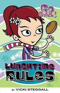 Lunchtime-Rules-Go-Girl-4-by-Steggall-Vicki