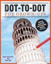 Dot-to-Dot for Grownups : Create over 180 Visual Puzzles by Chris Bell and David Woodroffe (2016, Paperback)