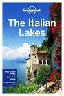 Lonely Planet the Italian Lakes by Lonely Planet, Anthony Ham, Paula Hardy (Paperback, 2014)