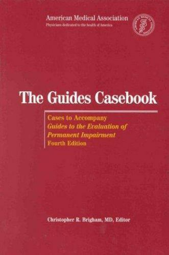 The Guides Casebook: Cases to Accompany Guides to the Evaluation of Permanent Im