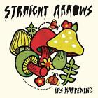Its Happening von Straight Arrows (2013)