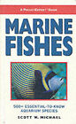 Marine Fishes: 500+ Essential-to-know Aquarium Species by text, principle photography Scott W. Michael, Scott W. Michael (Paperback, 2001)