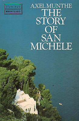 The Story of San Michele by Munthe, Axel, Good Book (Paperback) Fast & FREE Deli