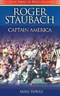 Roger Staubach: Captain America by Mike Towle (Paperback / softback, 2002)