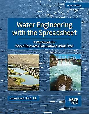 Water Engineering with the Spreadsheet: A Workbook for Water