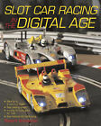 Slot Car Racing in the Digital Age by Robert Schleicher (Paperback, 2008)