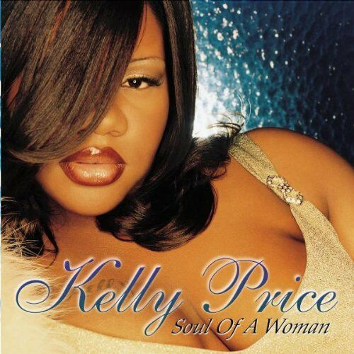 1 of 1 - Price, Kelly - Soul Of A Woman - Price, Kelly CD RDVG The Cheap Fast Free Post
