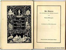 Wir Bauern : Eine Lesebüchlein fürs ländl. Jungvolk v. Anton Stiegele 1930