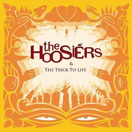1 of 1 - The Trick to Life by The Hoosiers (CD, Oct-2007, RCA)