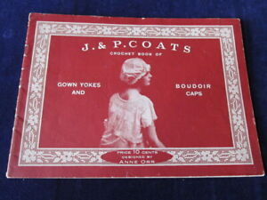 Vtg-1916-Anne-Orr-Crochet-Book-w-Patterns-amp-Designs-Yokes-Boudoir-Caps-Q1131