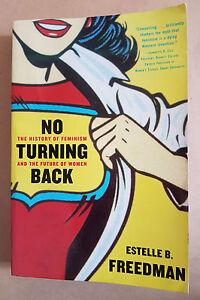 No-Turning-Back-Feminism-Estelle-B-Freedman-Paperback-Book-Free-Postage