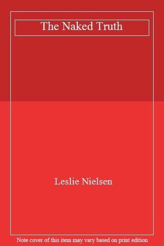 The Naked Truth,Leslie Nielsen