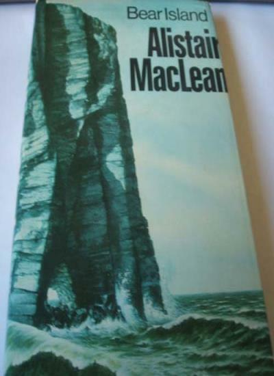 Bear Island By Alistair MacLean. 0002210843