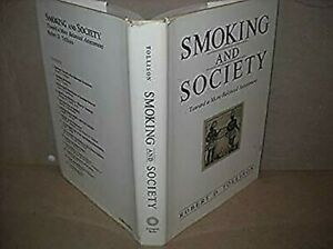 Smoking-and-Society-Toward-a-More-Balanced-Assessment-by-Tollison-Robert-D