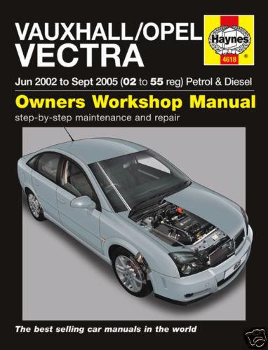 Haynes Manual Vauxhall Opel Vectra Petrol Diesel 02-05