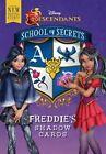 School of Secrets: Freddie's Shadow Cards (Disney Descendants) by Jessica Brody (Hardback, 2016)
