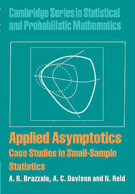 Cambridge Series in Statistical and Probabilistic Mathematics. Applied Asymptoti