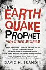 The Earthquake Prophet: And Other Stories by David H Brandin (Paperback / softback, 2011)