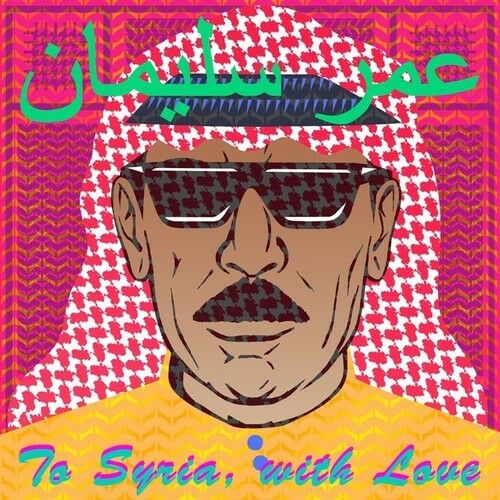 Omar Souleyman - To Syria With Love [New CD] Digipack Packaging