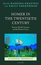 Homer in the Twentieth Century: Between World Literature and the Western Canon (