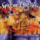 Spiritual Rhythms by John Richardson (Drums) (CD, Jun-2003, New World Records)