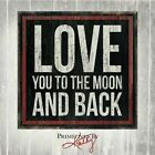 Love You to the Moon and Back by Kathy Phillips (Hardback, 2014)
