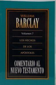 Nuevo-Testamento-los-hechos-viajaremos-al-de-los-apostoles-Vol-7-William-Barclay