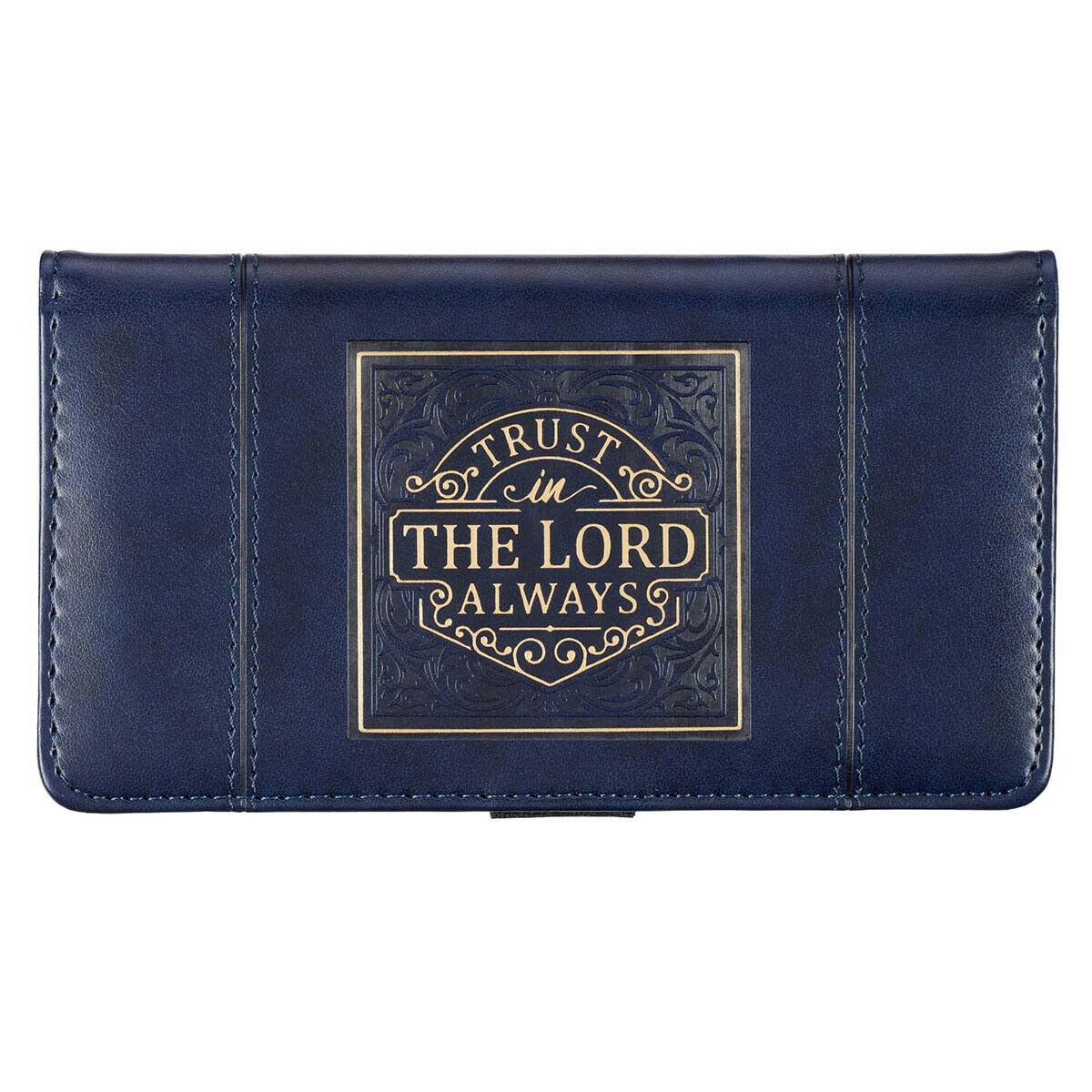 Checkbook Cover, Trust in The Lord Always, for The Lord God is the Eternal Rock