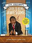 Kid President's Guide to Being Awesome by Robby Novak, Brad Montague (Paperback / softback, 2016)