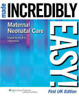 Maternal-neonatal Care Made Incredibly Easy! by Sharon Nurse (Paperback, 2009)