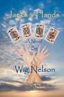 Jacks & Hands by Wig Nelson (Paperback / softback, 2011)