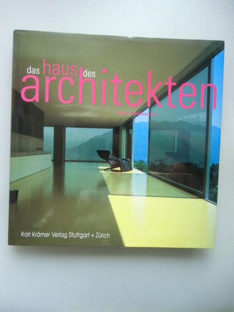 Das Haus des Architekten 1995