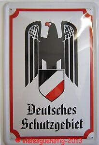 Blechschild-20x30-cm-Deutsches-Schutzgebiet-weiss