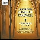 Hubert Parry: Songs of Farewell (2011)