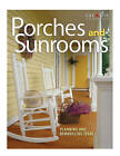 Porches and Sunrooms: Planning and Remodeling Ideas by Roger German (Paperback, 2005)