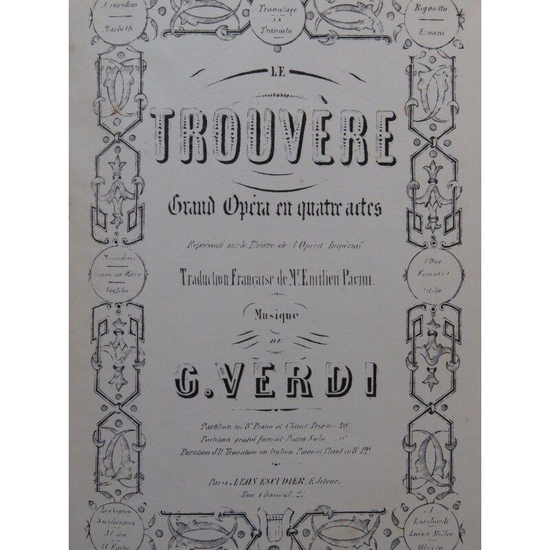 VERDI Giuseppe Le Trouvère Opéra Chant Piano XIXe siècle partition sheet music s