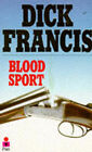 Blood Sport by Dick Francis (Paperback, 1969)