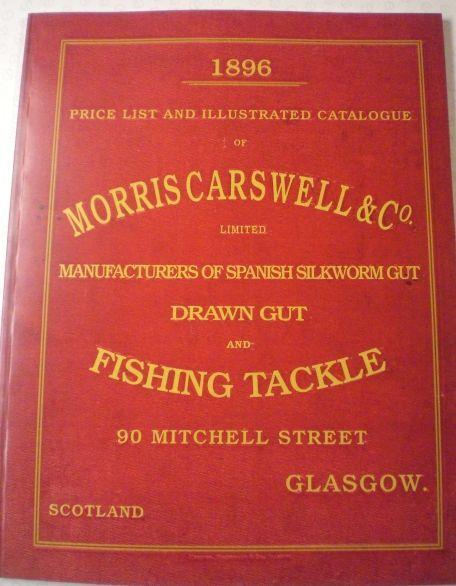 LTD ED. REPRO MORRIS CARSWELL 1896 ADgreenISING FISHING CATALOGUE A MUST LURE REF