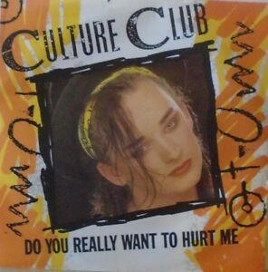 CULTURE-CLUB-Do-You-Really-Want-To-Hurt-Me-7-034-Single-PS