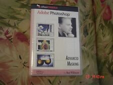 Adobe Photoshop -Advanced Masking (DVD ROM for computers, 2005) Ben Willmore