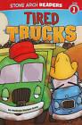 Tired Trucks by Melinda Melton Crow (Hardback, 2010)