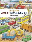 Das große Autowimmelbuch von Stefan Seidel (2013, Kunststoffeinband)