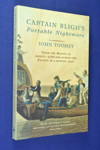 CAPTAIN-BLIGH-039-S-PORTABLE-NIGHTMARE-John-Toohey-ROWED-6700-KMS-ACROSS-PACIFIC